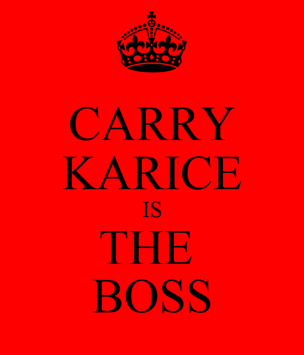 CARRY KARICE IS THE  BOSS