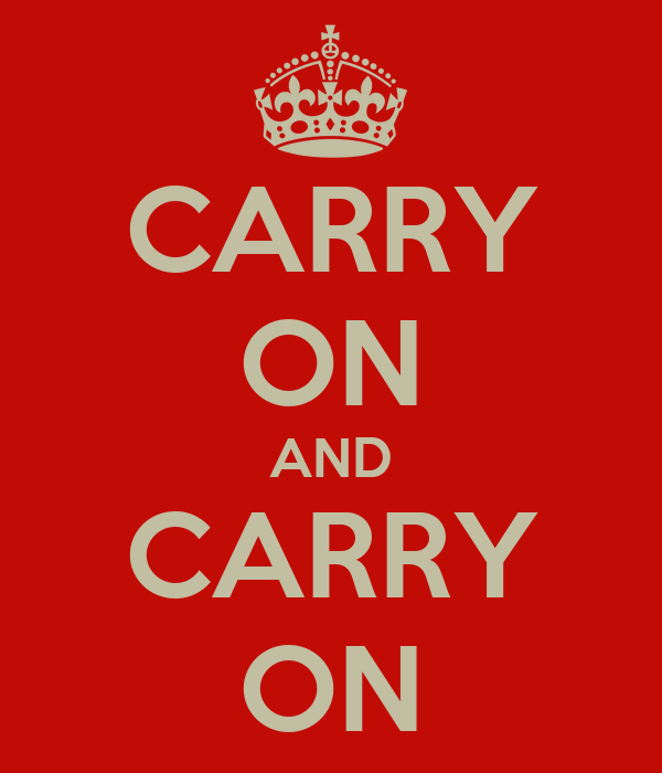 CARRY ON AND CARRY ON