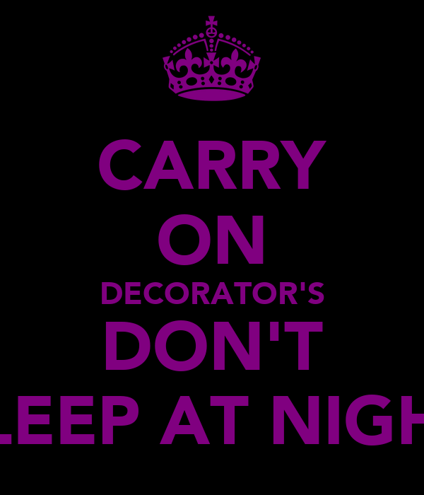 CARRY ON DECORATOR'S DON'T SLEEP AT NIGHT