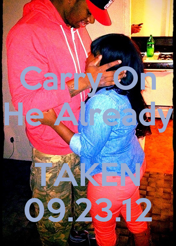 Carry On He Already  TAKEN 09.23.12