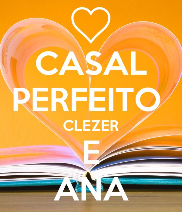 CASAL PERFEITO  CLEZER E ANA