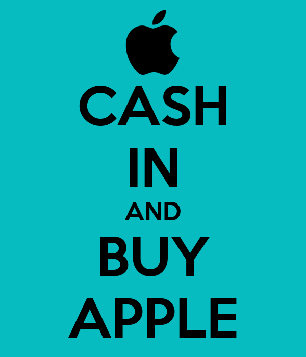 CASH IN AND BUY APPLE