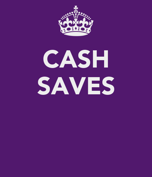 CASH SAVES