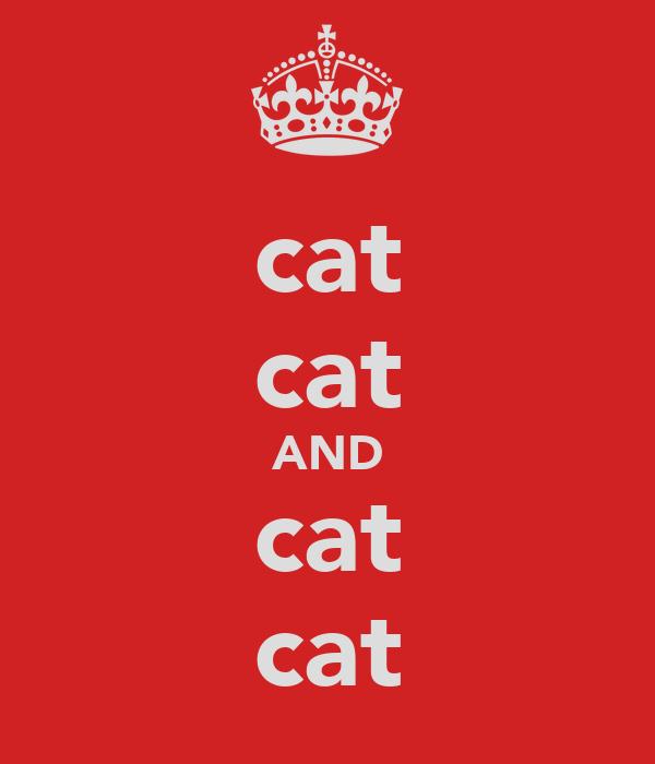 cat cat AND cat cat