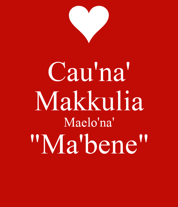 "Cau'na' Makkulia Maelo'na' ""Ma'bene"""