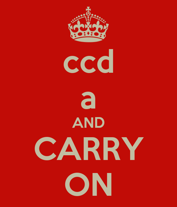 ccd a AND CARRY ON
