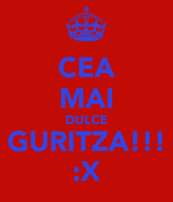 CEA MAI DULCE GURITZA!!! :X