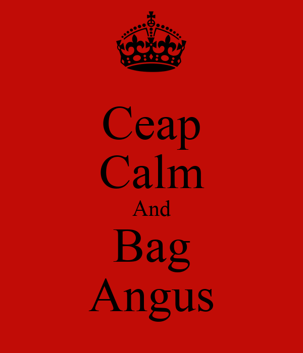 Ceap Calm And Bag Angus