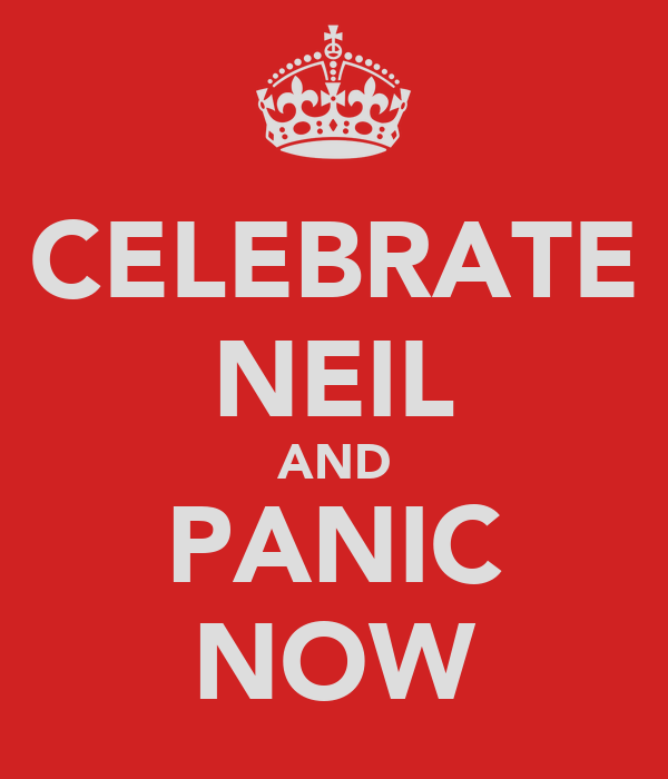 CELEBRATE NEIL AND PANIC NOW