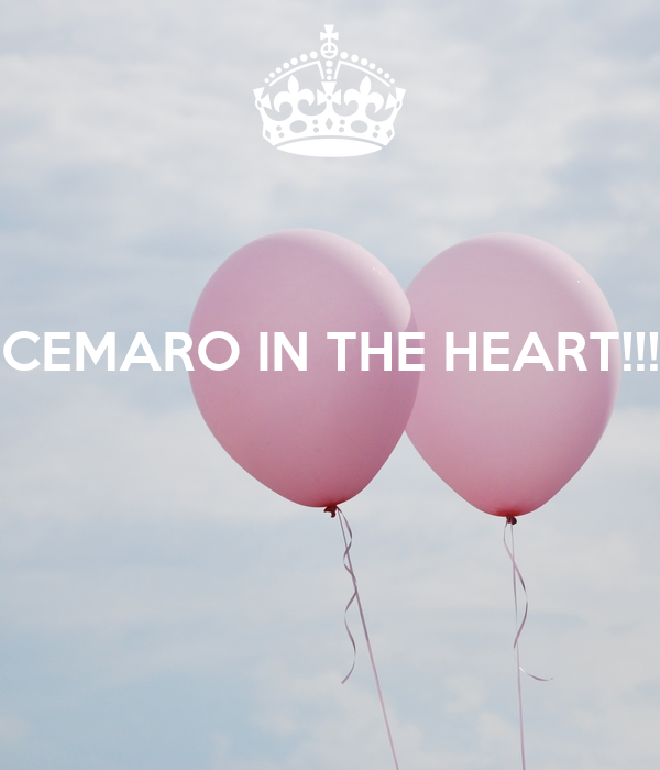 CEMARO IN THE HEART!!!