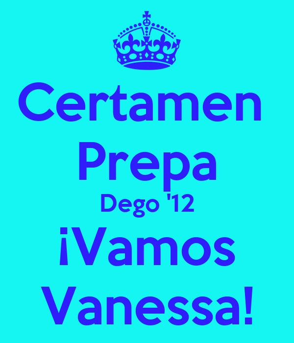 Certamen  Prepa Dego '12 ¡Vamos Vanessa!