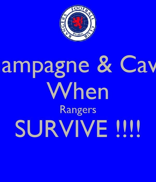 Champagne & Caviar When Rangers SURVIVE !!!!
