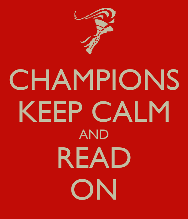 CHAMPIONS KEEP CALM AND READ ON