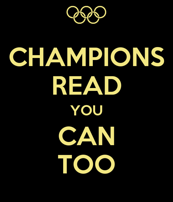 CHAMPIONS READ YOU CAN TOO