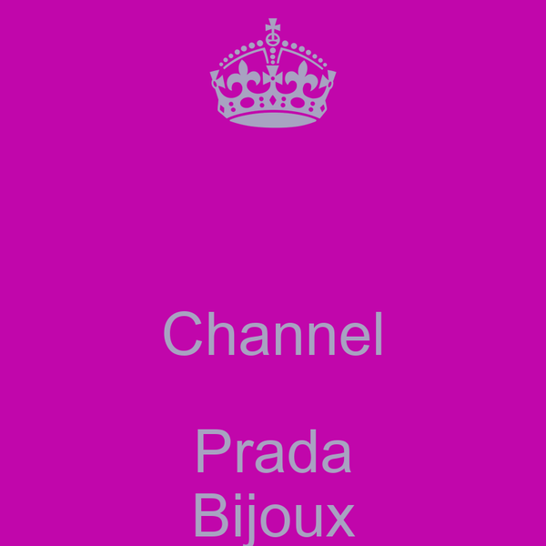 Channel Prada Bijoux