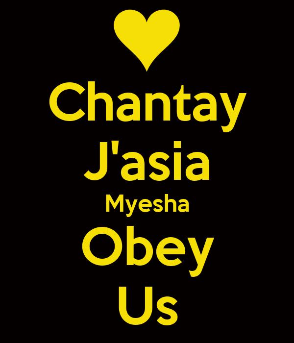 Chantay J'asia Myesha Obey Us
