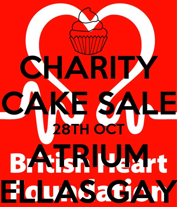 CHARITY CAKE SALE 28TH OCT ATRIUM ELLAS GAY