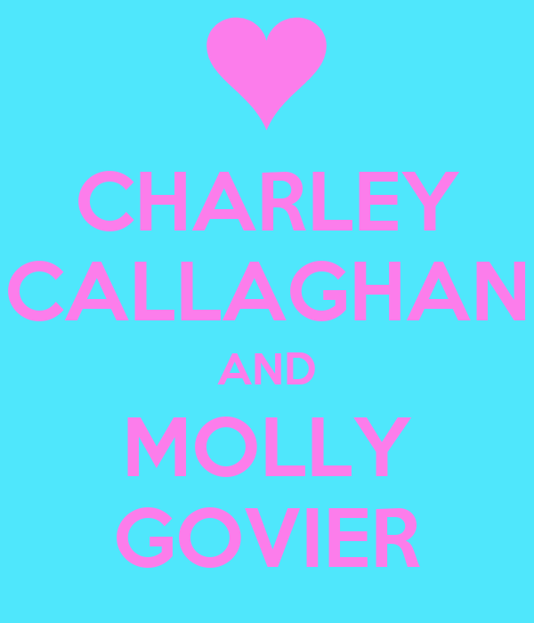 CHARLEY  CALLAGHAN  AND MOLLY GOVIER