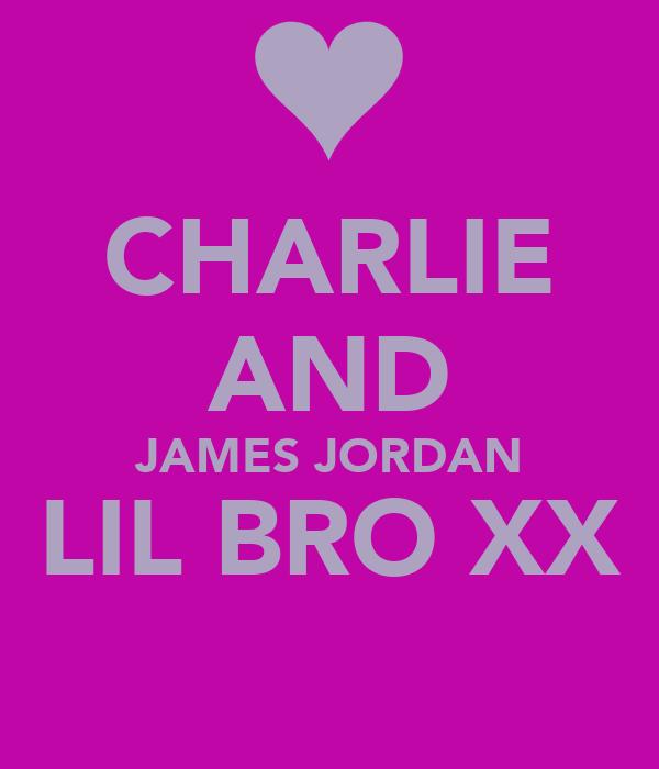 CHARLIE AND JAMES JORDAN LIL BRO XX