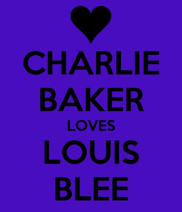 CHARLIE BAKER LOVES LOUIS BLEE