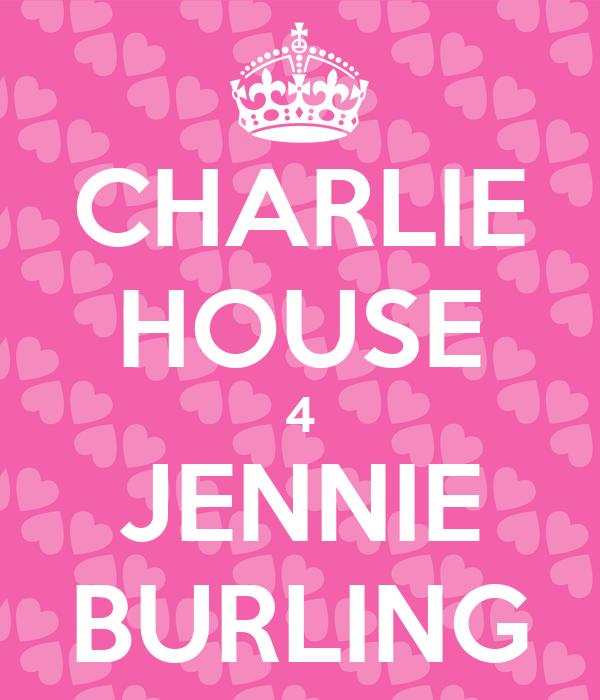 CHARLIE HOUSE 4 JENNIE BURLING