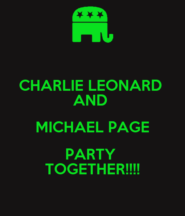 CHARLIE LEONARD  AND  MICHAEL PAGE PARTY  TOGETHER!!!!