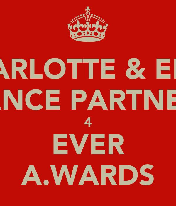 CHARLOTTE & ELLIE DANCE PARTNERS 4 EVER A.WARDS