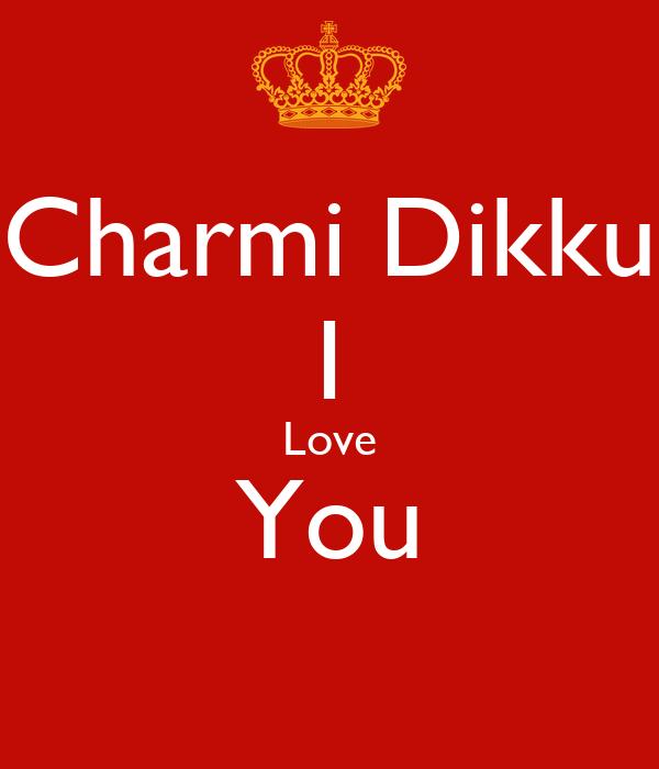 Charmi Dikku I Love You