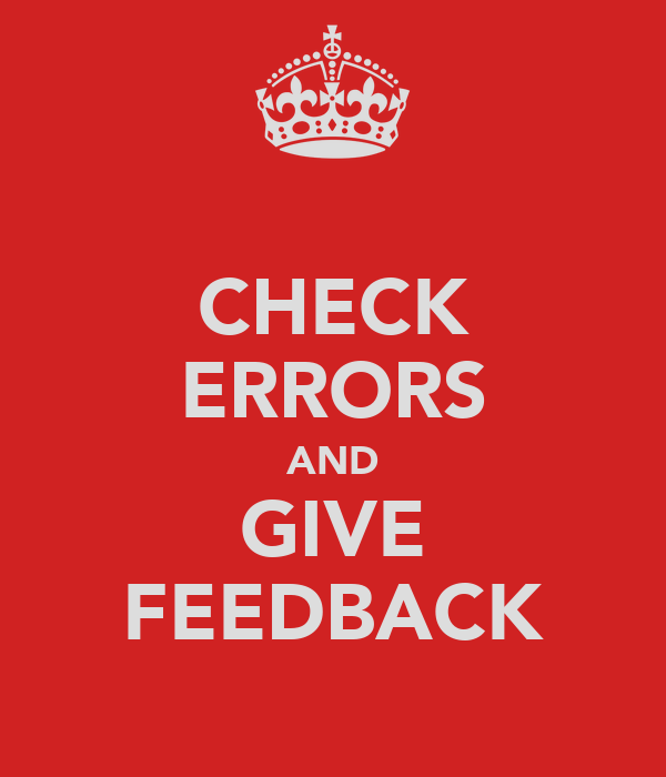 CHECK ERRORS AND GIVE FEEDBACK