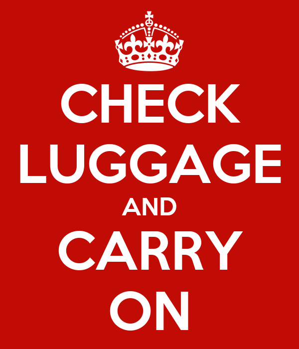 CHECK LUGGAGE AND CARRY ON