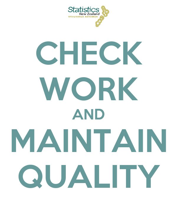 CHECK WORK AND MAINTAIN QUALITY
