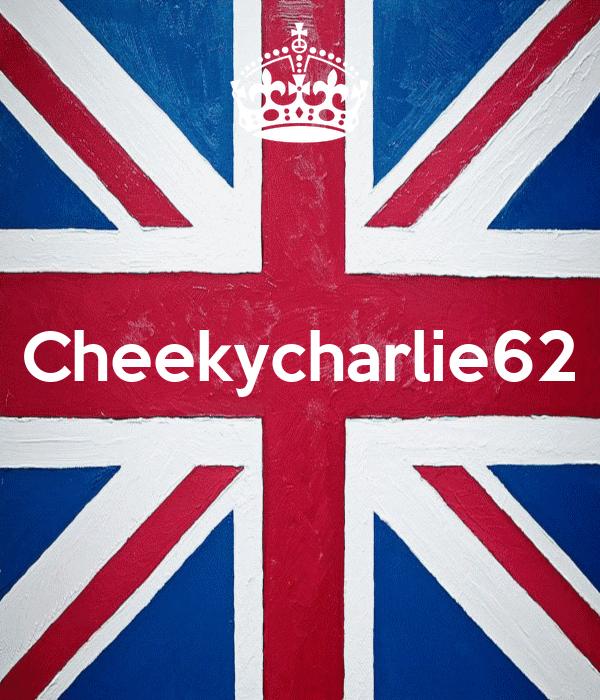 Cheekycharlie62