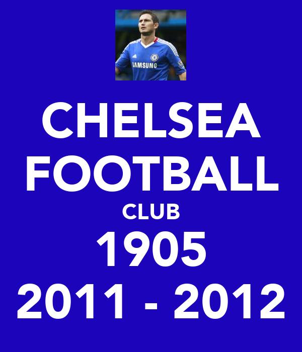 CHELSEA FOOTBALL CLUB 1905 2011 - 2012