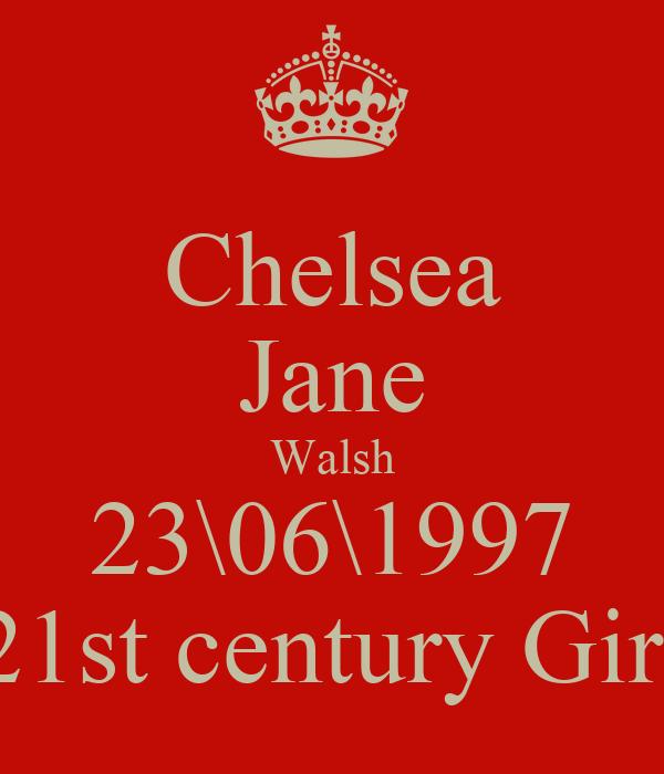 Chelsea Jane Walsh 23\06\1997 21st century Girl