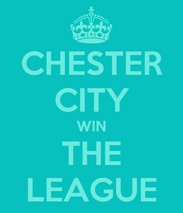CHESTER CITY WIN THE LEAGUE