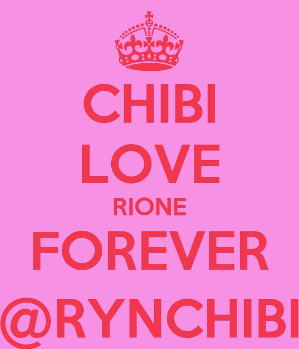 CHIBI LOVE RIONE FOREVER @RYNCHIBI