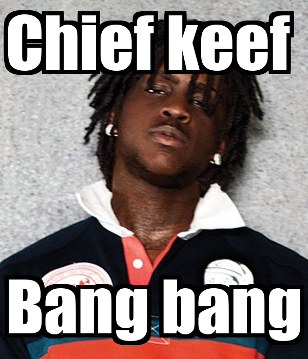 chief keef bang bang poster jose romero keep calmomatic