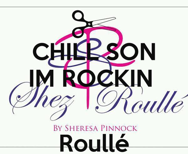 CHILL SON IM ROCKIN    Roullé
