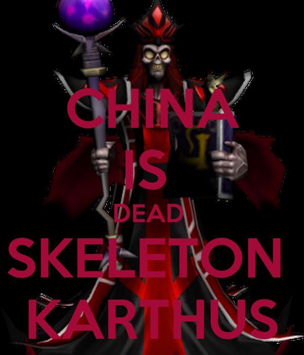 CHINA IS  DEAD  SKELETON  KARTHUS