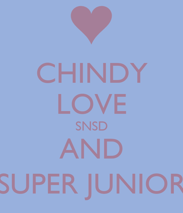CHINDY LOVE SNSD AND SUPER JUNIOR