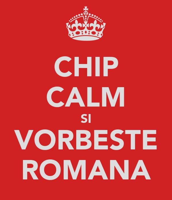CHIP CALM SI VORBESTE ROMANA