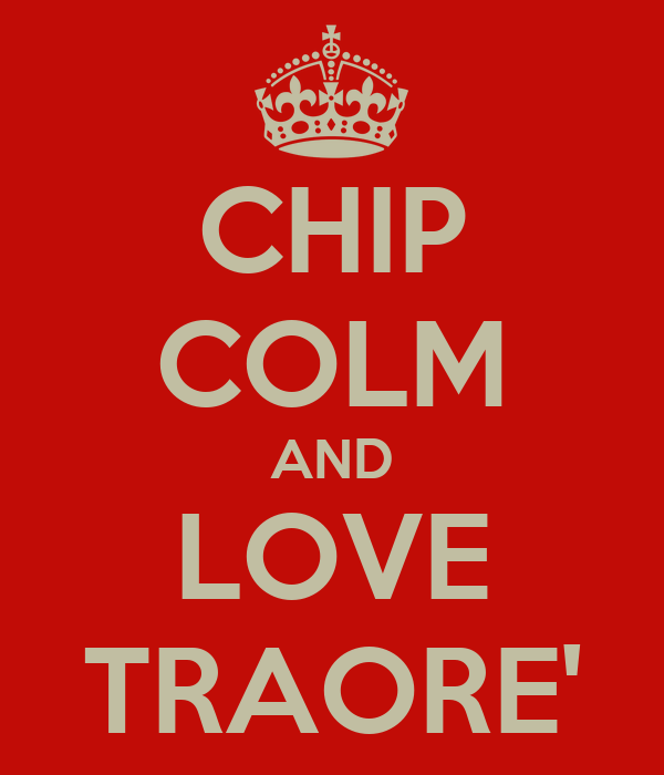 CHIP COLM AND LOVE TRAORE'