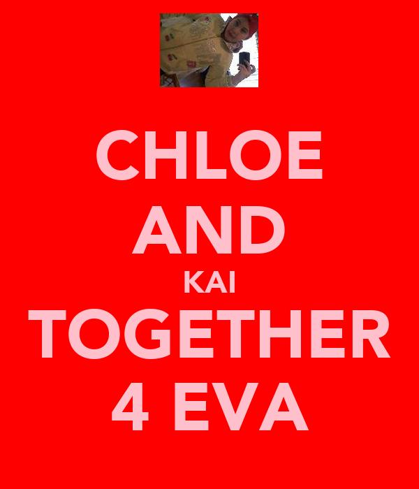 CHLOE AND KAI TOGETHER 4 EVA