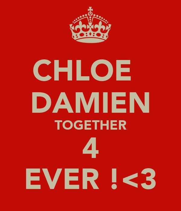 CHLOE   DAMIEN TOGETHER 4 EVER !<3