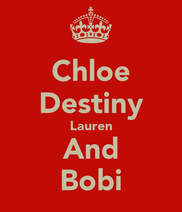 Chloe Destiny Lauren And Bobi