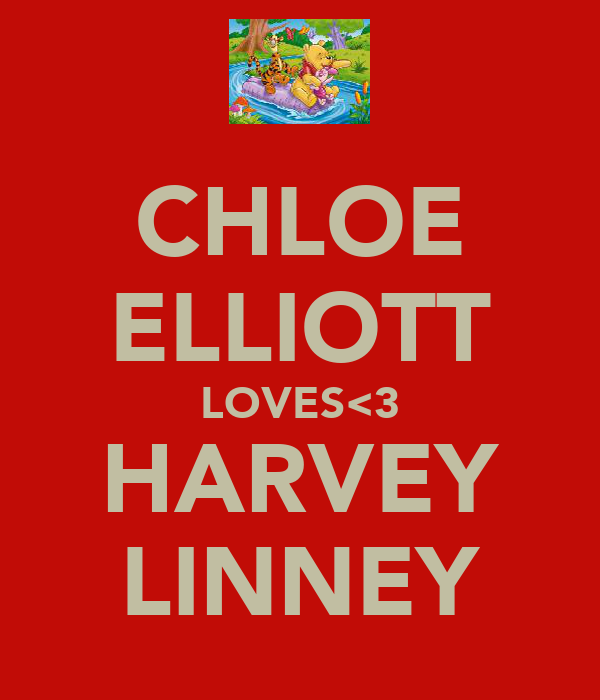 CHLOE ELLIOTT LOVES<3 HARVEY LINNEY