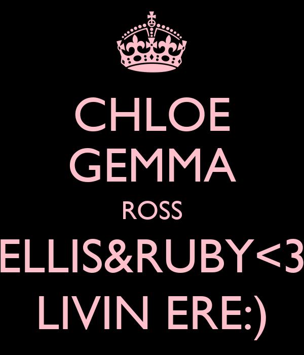 CHLOE GEMMA ROSS ELLIS&RUBY<3 LIVIN ERE:)