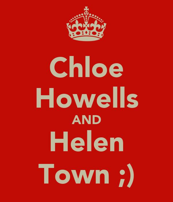 Chloe Howells AND Helen Town ;)