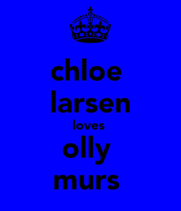 chloe  larsen loves  olly  murs