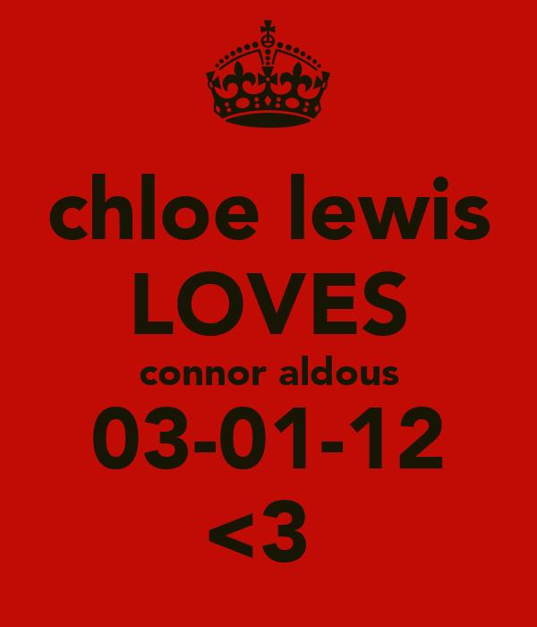 chloe lewis LOVES connor aldous 03-01-12 <3